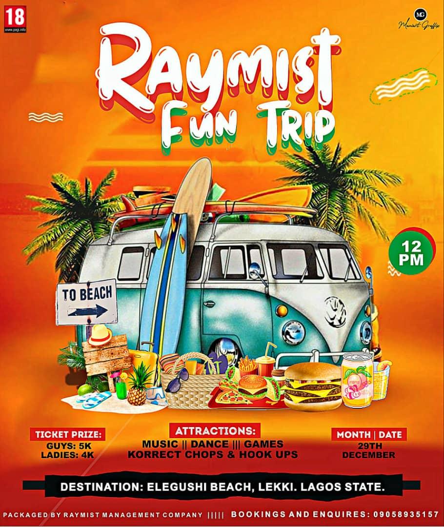 Raymist fun trip